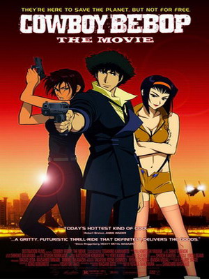Cowboy Bebop: Tengoku No Tobira